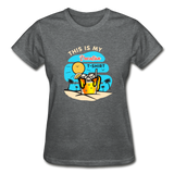 This Is My Vacation T-Shirt - Ladies - deep heather