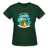 This Is My Vacation T-Shirt - Ladies - forest green