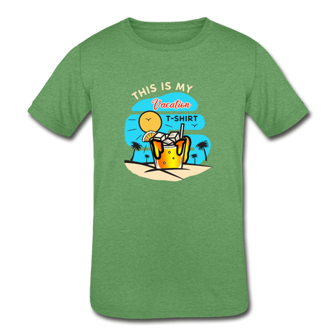 This Is My Vacation T-Shirt - Kids' Tri-Blend - heather green