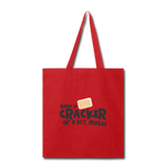 Have A Cracker - Tote Bag - red