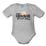 Have A Cracker - Organic Short Sleeve Baby Bodysuit - heather gray