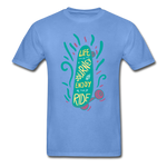 Enjoy The Ride - Adult Tagless T-Shirt - carolina blue