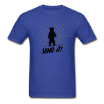 Send It - Tagless T-Shirt - royal blue
