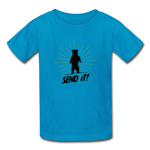 Send It! - Ultra Cotton Youth T-Shirt - turquoise