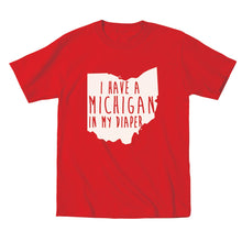 Load image into Gallery viewer, I HAVE A MICHIGAN IN MY DIAPER Baby Tee