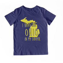 Load image into Gallery viewer, I HAVE AN OHIO IN MY DIAPER Baby Tee