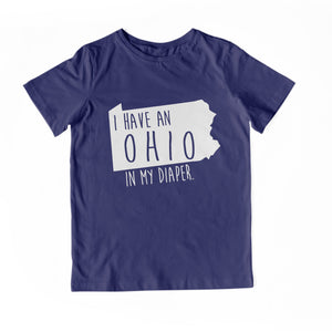 I HAVE AN OHIO IN MY DIAPER Baby Tee