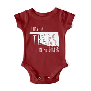 I HAVE A TEXAS IN MY DIAPER Baby One Piece
