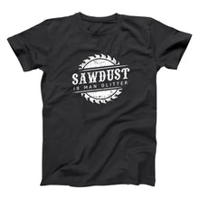 Load image into Gallery viewer, Sawdust Is Man Glitter Woodworking Fathers Woodshop Funny Dad Basic Men's T-Shirt DT2197