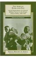 The African Rank-And-File (Social History Of Africa)