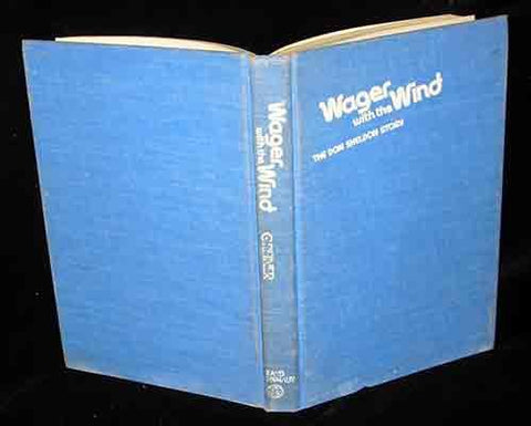 Wager With The Wind;: The Don Sheldon Story