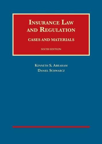 Insurance Law And Regulation (University Casebook Series)