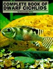 Complete Book Of Dwarf Cichlids (English And German Edition)