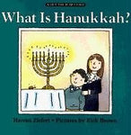 What Is Hanukkah? (A Lift-The-Flap Story)
