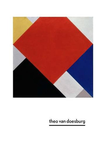 Theo Van Doesburg: A New Expression Of Life, Art, And Technology