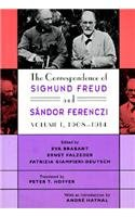 The Correspondence Of Sigmund Freud And Sndor Ferenczi, Volume 1: 1908-1914 (Freud, Sigmund//Correspondence Of Sigmund Freud And Sandor Ferenczi)