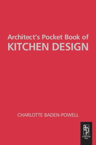 Architect'S Pocket Book Of Kitchen Design (Routledge Pocket Books)