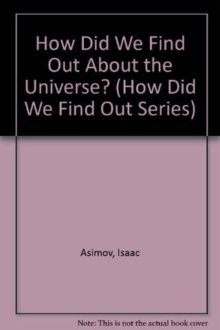 How Did We Find Out About The Universe? (How Did We Find Out Series)
