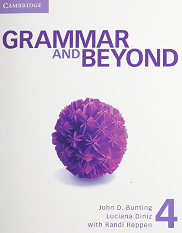 Grammar And Beyond Level 4 Student'S Book, Workbook, And Writing Skills Interactive Pack