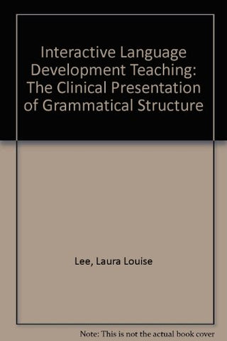 Interactive Language Development Teaching: The Clinical Presentation Of Grammatical Structure