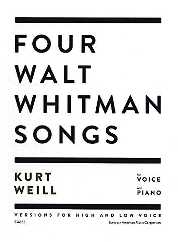 Four Walt Whitman Songs: Versions For High And Low Voice
