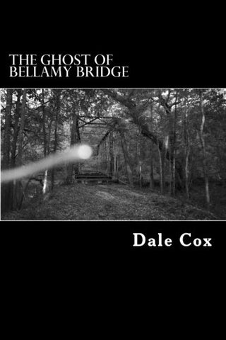 The Ghost Of Bellamy Bridge: 10 Ghosts & Monsters From Jackson County, Florida