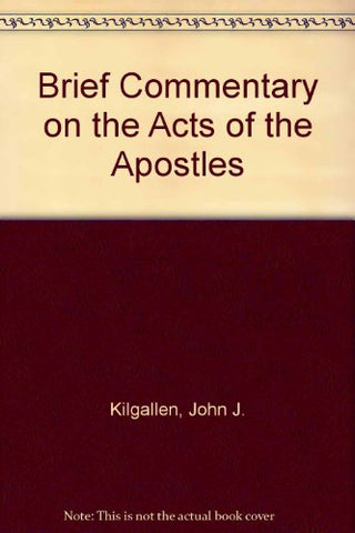 A Brief Commentary On The Acts Of The Apostles