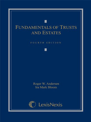 Fundamentals Of Trusts And Estates, 4Th Edition