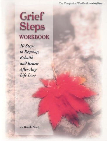 Grief Steps Comanion Workbook And Journal