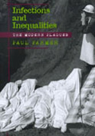 Infections And Inequalities: The Modern Plagues, Updated Edition With A New Preface