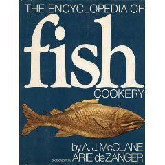 The Encyclopedia Of Fish Cookery