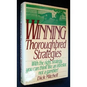 Winning Thoroughbred Strategies