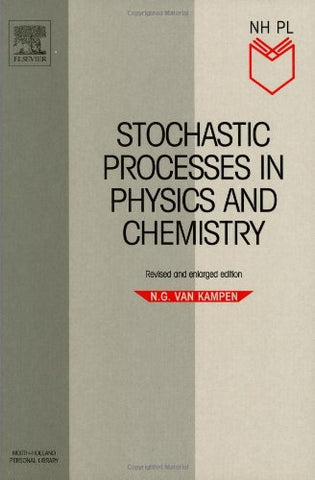 Stochastic Processes In Physics And Chemistry, Volume 1, Second Edition (North-Holland Personal Library)