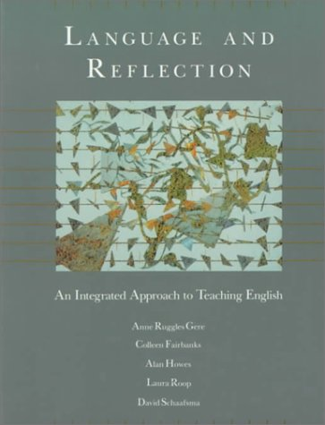 Language And Reflection: An Integrated Approach To Teaching English