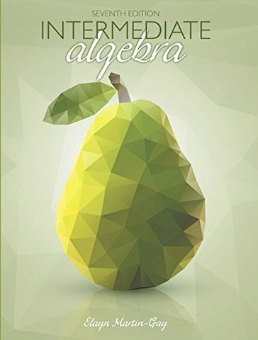 Intermediate Algebra Plus Mylab Math With Pearson Etext -- Access Card Package (7Th Edition)