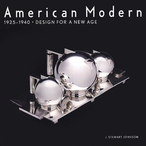 American Modern, 1925-1940: Design For A New Age