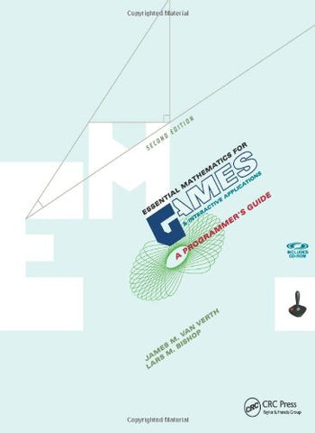 Essential Mathematics For Games And Interactive Applications: A Programmer'S Guide, Second Edition