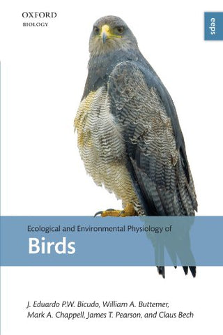 Ecological And Environmental Physiology Of Birds (Ecological And Environmental Physiology Series)