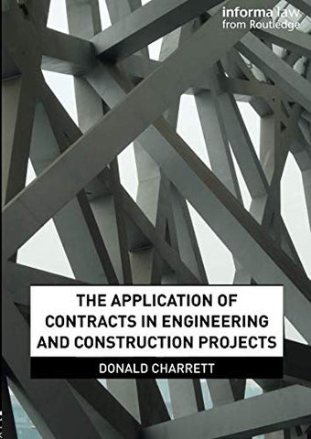 The Application Of Contracts In Engineering And Construction Projects