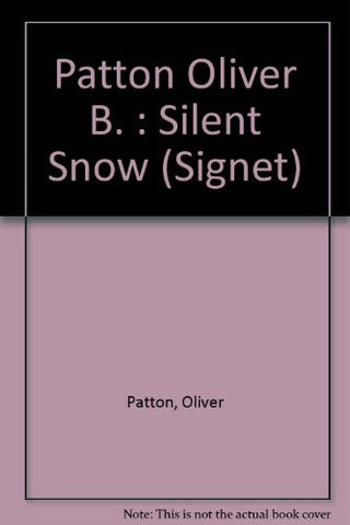The Silent Snow (Signet)