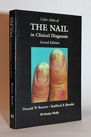 Color Atlas Of The Nail In Clinical Diagnosis