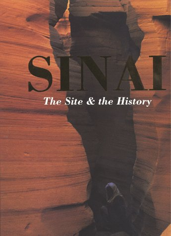 Sinai: The Site And The History