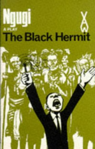 The Black Hermit (Heinemann African Writers Series)