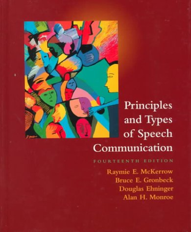 Principles And Types Of Speech Communication (14Th Edition)