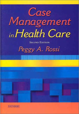Case Management In Health Care: A Practical Guide, 2E