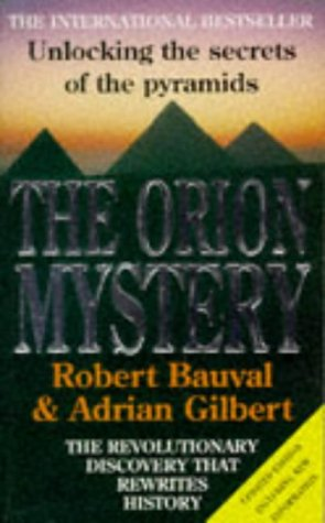 The Orion Mystery - Unlocking The Secrets Of The Pyramids