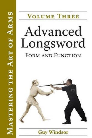 Advanced Longsword: Form And Function