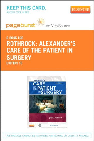 Alexander'S Care Of The Patient In Surgery - Elsevier Ebook On Vitalsource (Retail Access Card), 15E