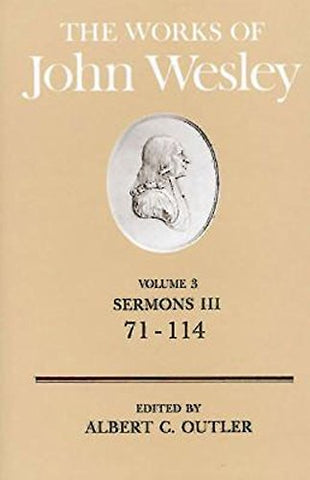 The Works Of John Wesley Volume 3: Sermons Iii (71-114)