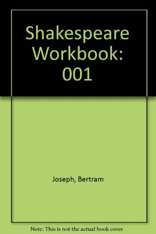 001: Shakespeare Workbook